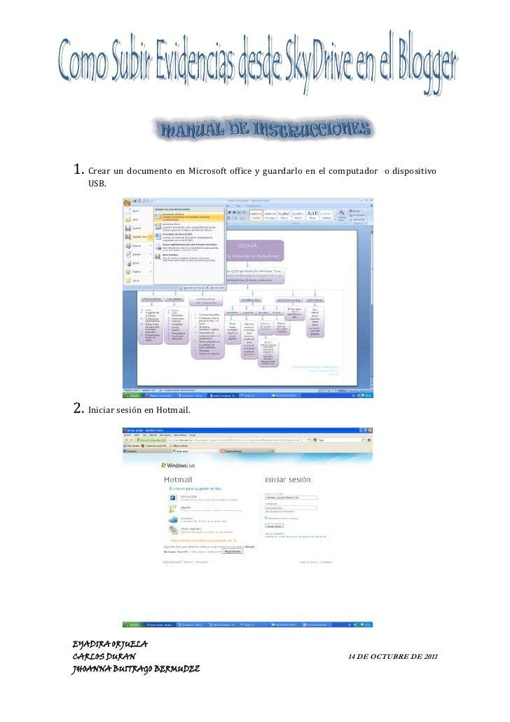 MANUAL DE INSTRUCCIONES <br />Crear un documento en Microsoft office y guardarlo en el computador  o dispositivo USB.<br /...