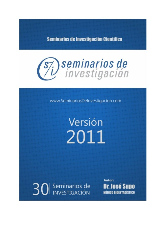 Seminarios de Investigación Científica          seminariosdeinvestigacion.com                    SEMINARIOS DE            ...