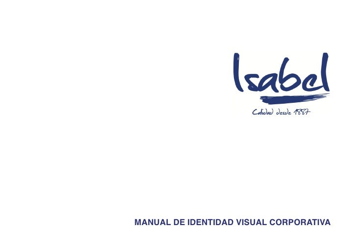 Manual de Identidad Visual Corporativa ISABEL
