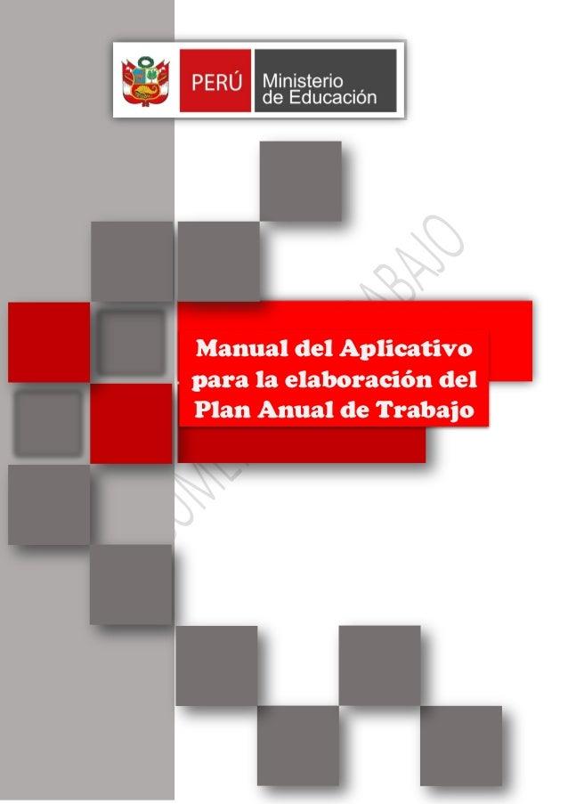 1 MAManual NUALManual del Aplicativo para la elaboración del Plan Anual de Trabajo