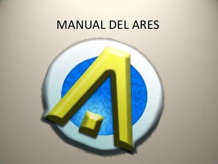 MANUAL DEL ARES<br />