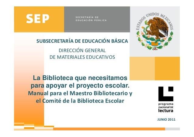 Subsecretaria de Educación Básica          Dirección General de Materiales Educativos   SUBSECRETARÍA DE EDUCACIÓN BÁSICA ...