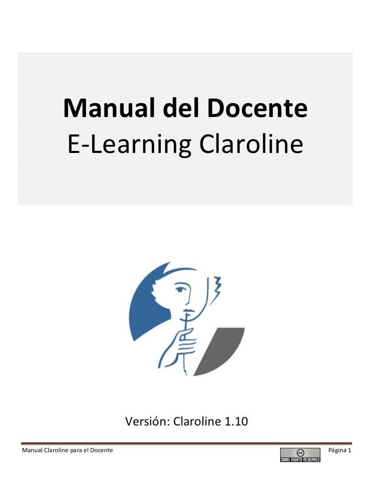 Manual del Docente              E-Learning Claroline                                   Versión: Claroline 1.10Manual Claro...