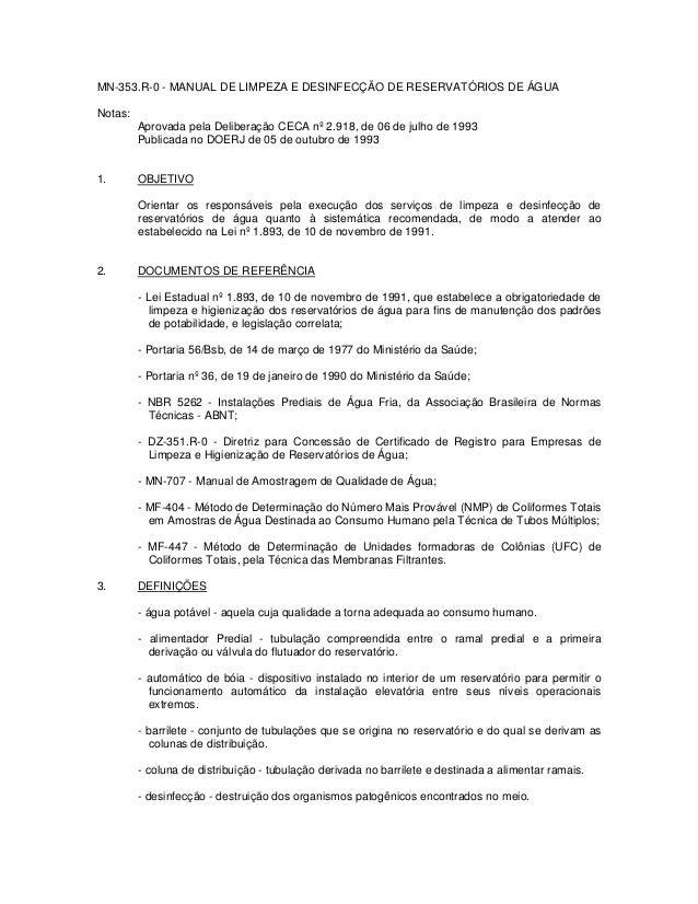 MN-353.R-0 - MANUAL DE LIMPEZA E DESINFECÇÃO DE RESERVATÓRIOS DE ÁGUA Notas: Aprovada pela Deliberação CECA nº 2.918, de 0...
