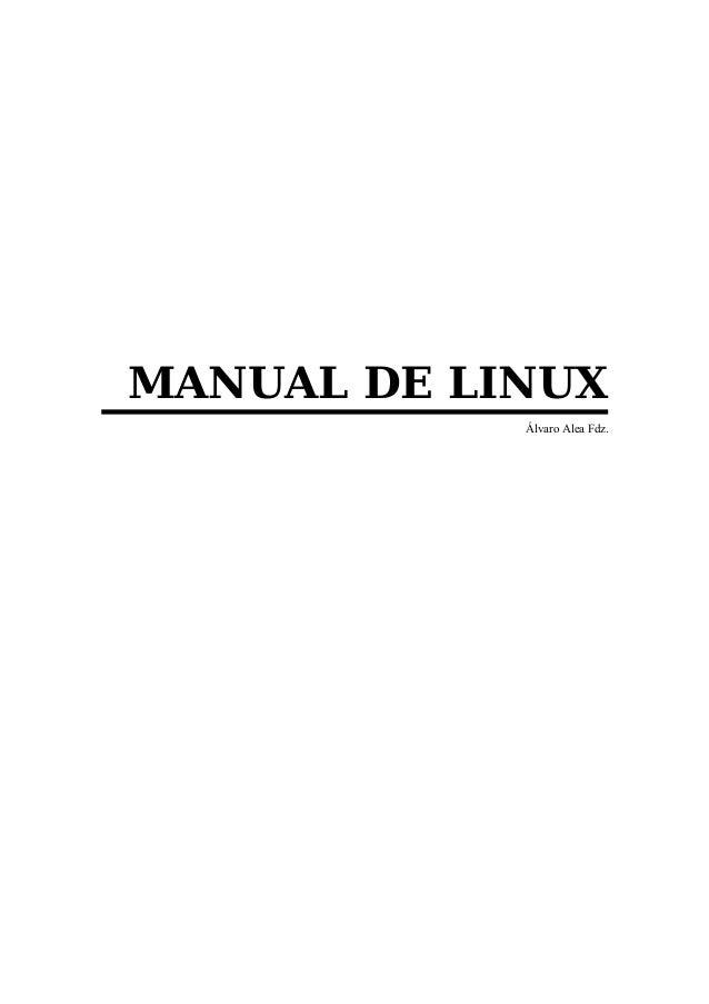 MANUAL DE LINUX Álvaro Alea Fdz.