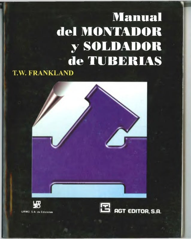 Manual del montador y soldador de tuberias abby for Manual de acuicultura pdf