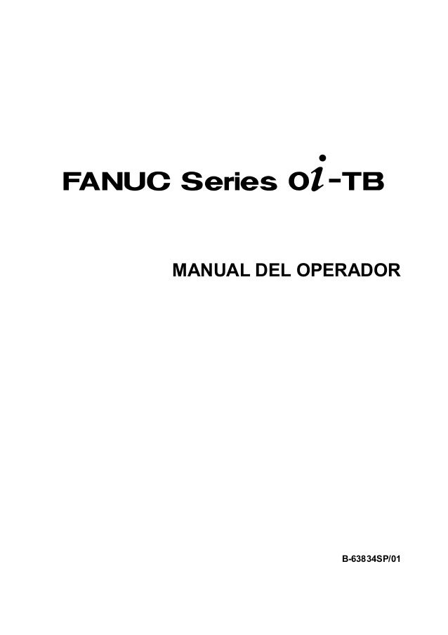 MANUAL DEL OPERADOR              B-63834SP/01