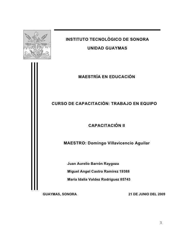 INSTITUTO TECNOLÓGICO DE SONORA                       UNIDAD GUAYMAS                       MAESTRÍA EN EDUCACIÓN        CU...