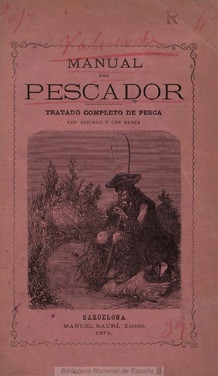 íg.£>-^-^=:^^^                           -^I                  MANUAL    PESCADOR         TRATADO COMPLETO DE PESCA        ...