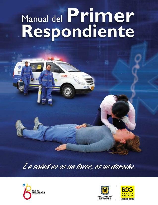 Manual del primer respondiente,DCRUE BOGOTA.