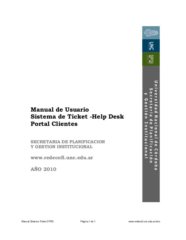 Manual de Usuario Sistema de Ticket -Help Desk Portal Clientes SECRETARIA DE PLANIFICACION Y GESTION INSTITUCIONAL  www.re...
