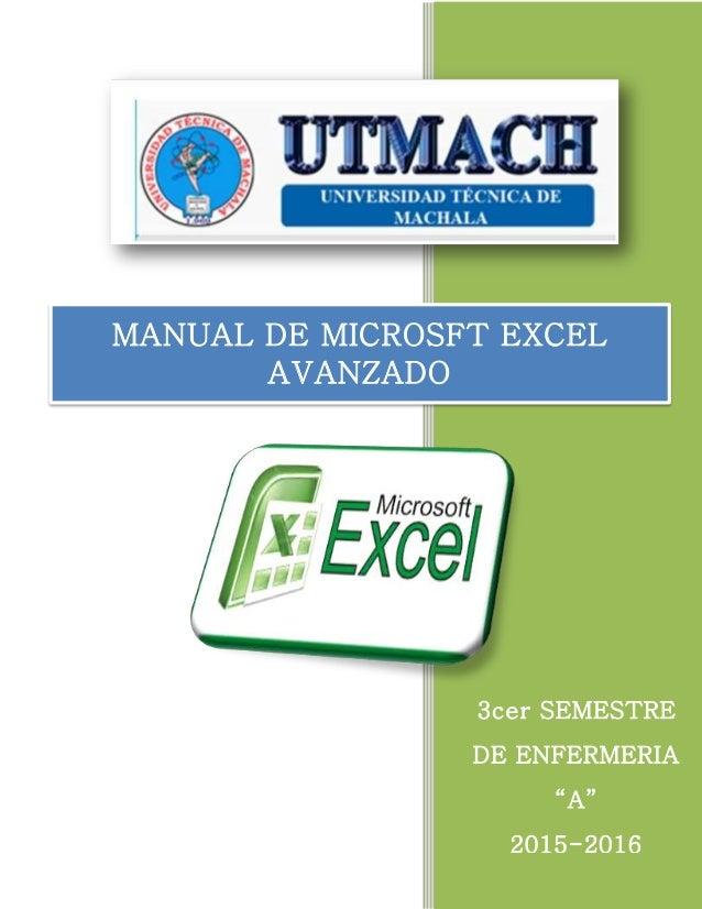 """2015 3cer SEMESTRE DE ENFERMERIA """"A"""" 2015-2016 MANUAL DE MICROSFT EXCEL AVANZADO"""
