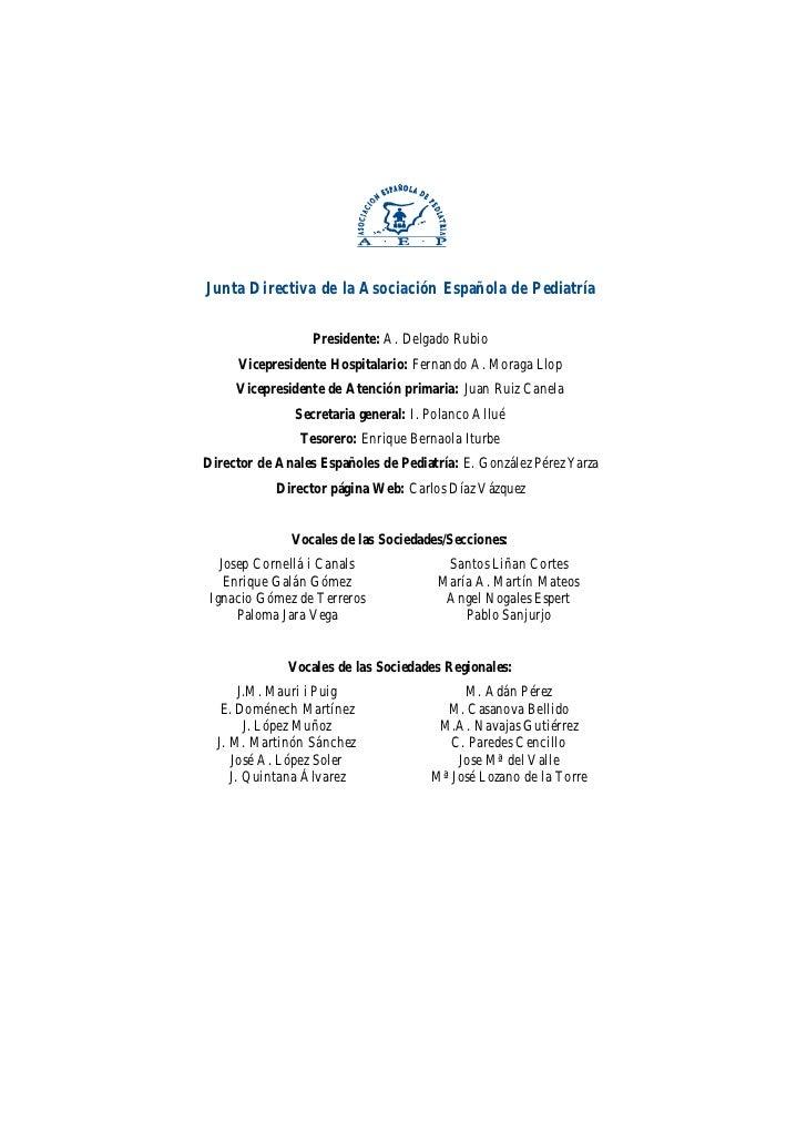 Junta Directiva de la Asociación Española de Pediatría                  Presidente: A. Delgado Rubio     Vicepresidente Ho...