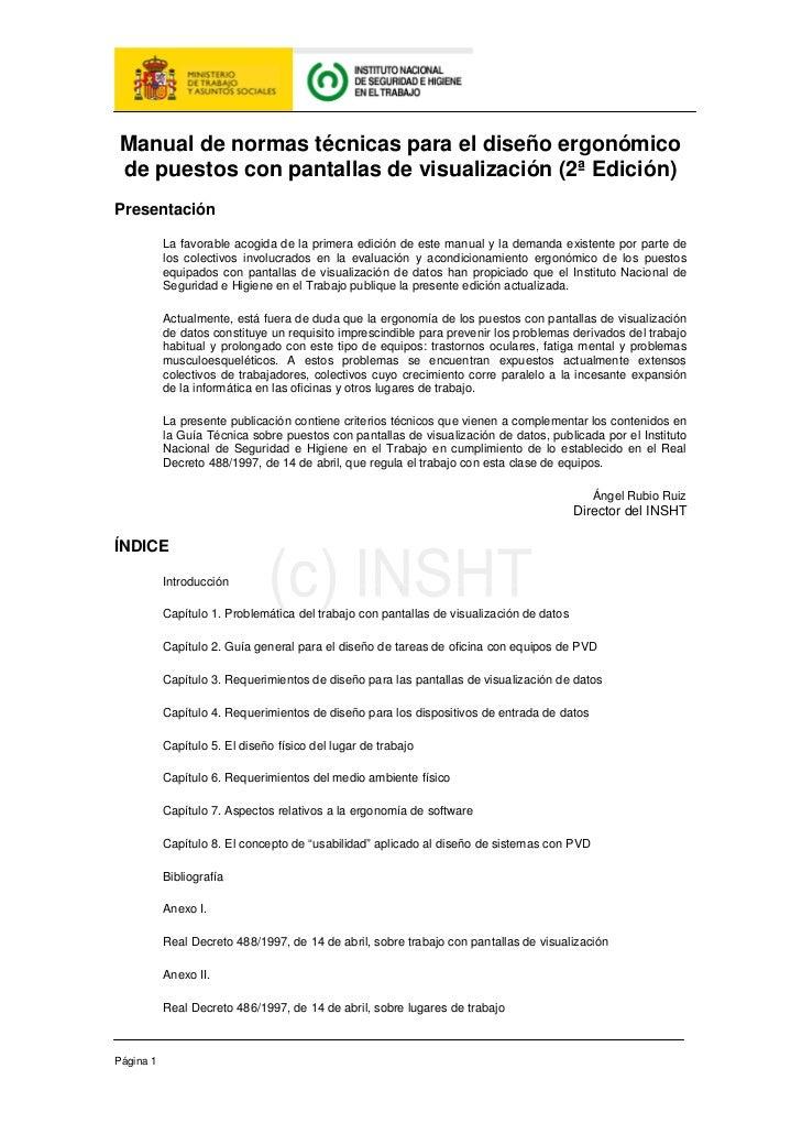 Manual de normas técnicas para el diseño ergonómico de puestos con pantallas de visualización (2ª Edición)Presentación    ...