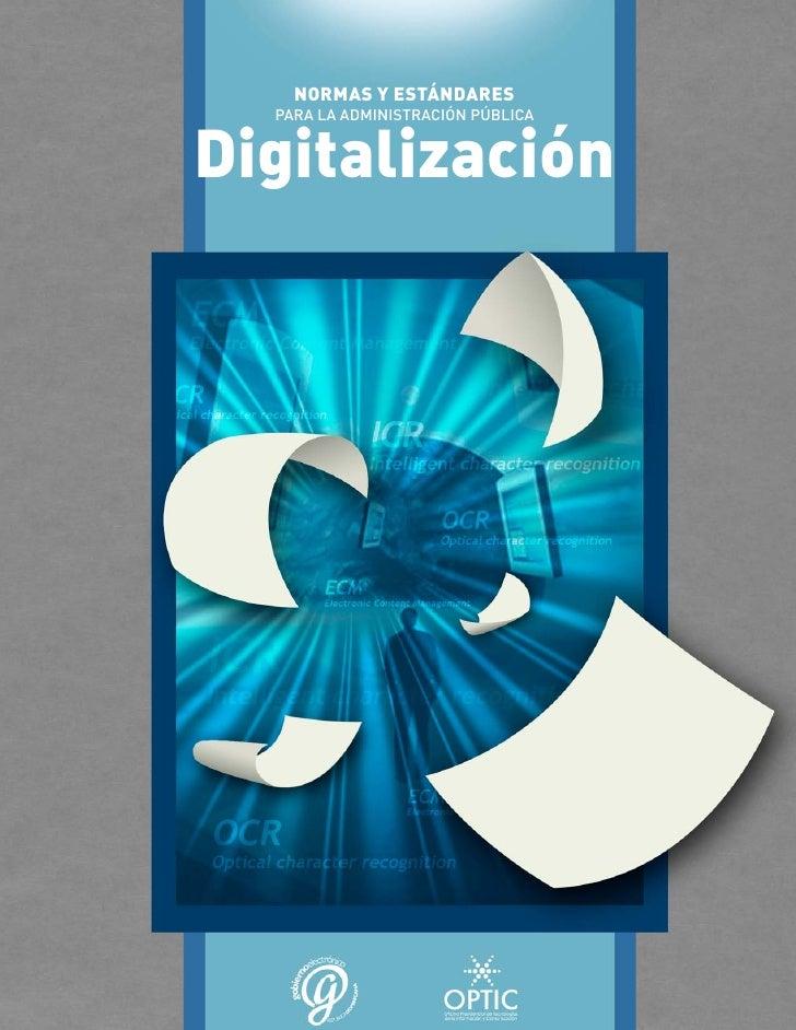 Manual de normas y estandares de digitalizacion de documentos