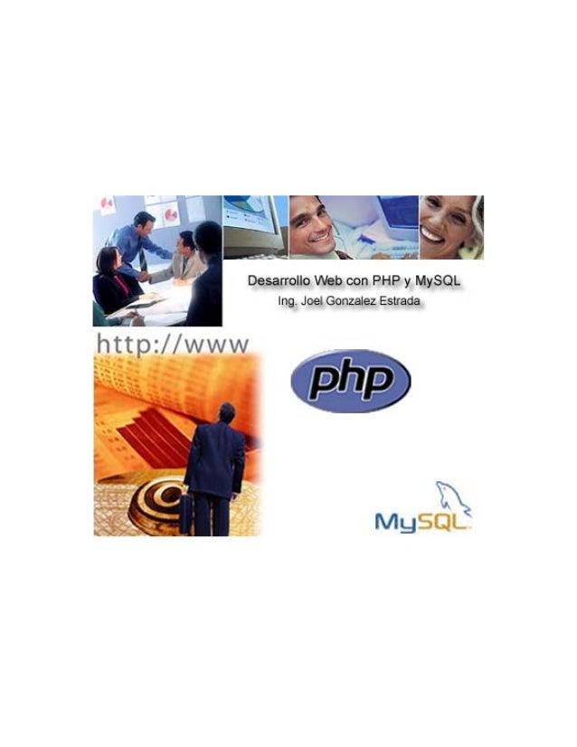 Apéndice Desarrollo Web con PHP y MySQLM.T. Joel Gonzalez Estrada 2ÍndiceCapitulo ICorta historia de PHP¿Qué es PHP?¿Qué s...