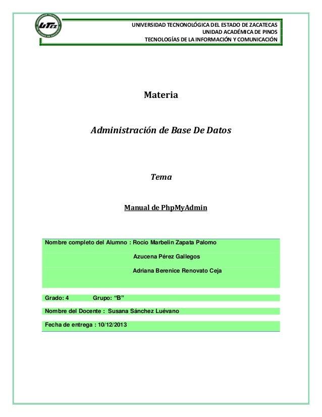 UNIVERSIDAD TECNONOLÓGICA DEL ESTADO DE ZACATECAS UNIDAD ACADÉMICA DE PINOS TECNOLOGÍAS DE LA INFORMACIÓN Y COMUNICACIÓN  ...