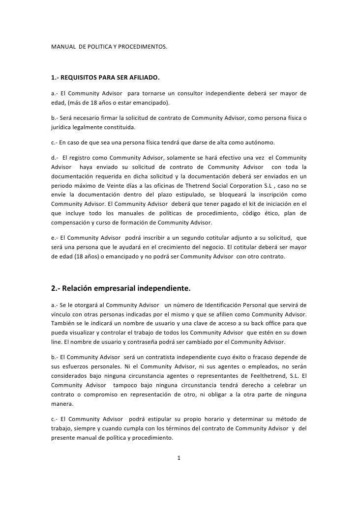 MANUAL  DE POLITICA Y PROCEDIMENTOS.<br />1.- REQUISITOS PARA SER AFILIADO.<br />a.- El Community Advisor  para tornarse u...