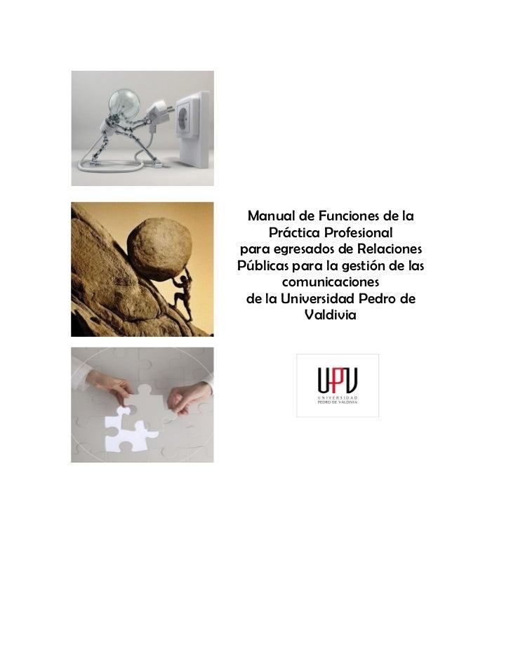 Manual de Funciones de la     Práctica Profesionalpara egresados de RelacionesPúblicas para la gestión de las       comuni...