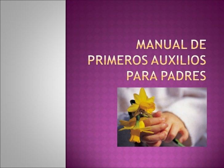Manual de primeros auxilios para padres