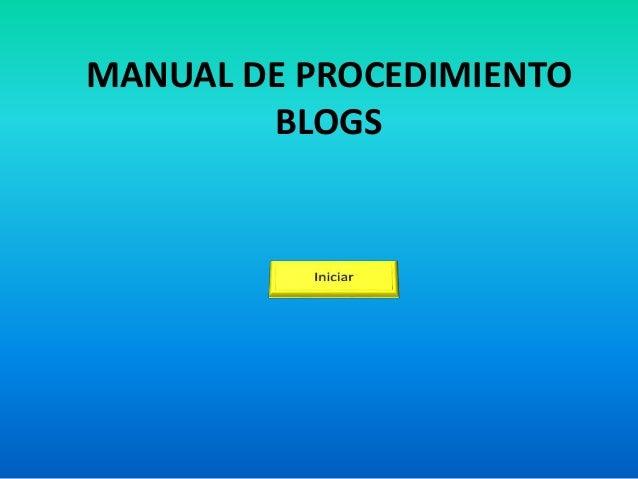 MANUAL DE PROCEDIMIENTO BLOGS