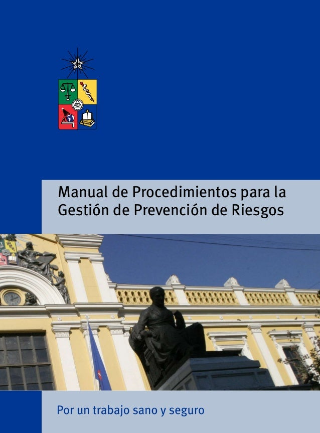 Manual de Procedimientos para laGestión de Prevención de Riesgos