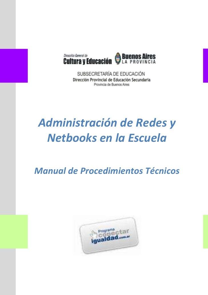 Administración de Redes y Netbooks en la EscuelaManual de Procedimientos Técnicos