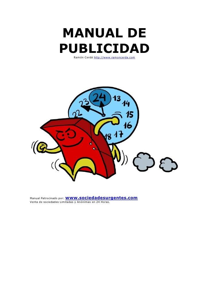 MANUAL DE              PUBLICIDAD                     Ramón Cerdá http://www.ramoncerda.comManual Patrocinado por: www.soc...