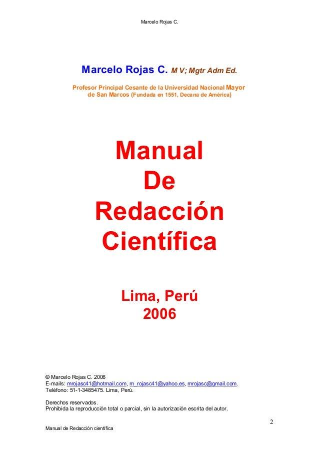Marcelo Rojas C. 2 Manual de Redacción científica Marcelo Rojas C. M V; Mgtr Adm Ed. Profesor Principal Cesante de la Univ...