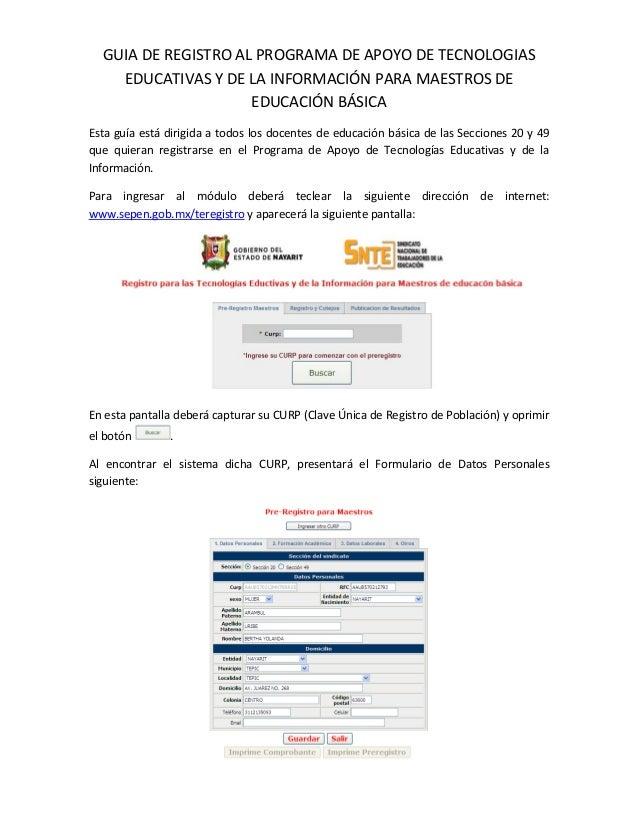 GUIADEREGISTROALPROGRAMADEAPOYODETECNOLOGIAS    EDUCATIVASYDELAINFORMACIÓNPARAMAESTROSDE                 ...