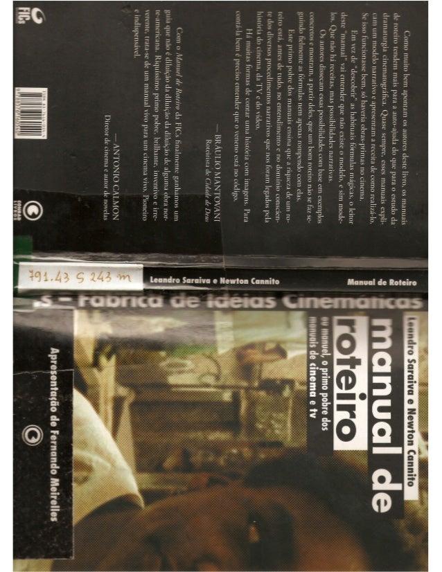 Manual de roteiro_manuel_o_primo_pobre_dos_manuais_de_cinema_e_tv_leandro_saraiva_newton_cannito_