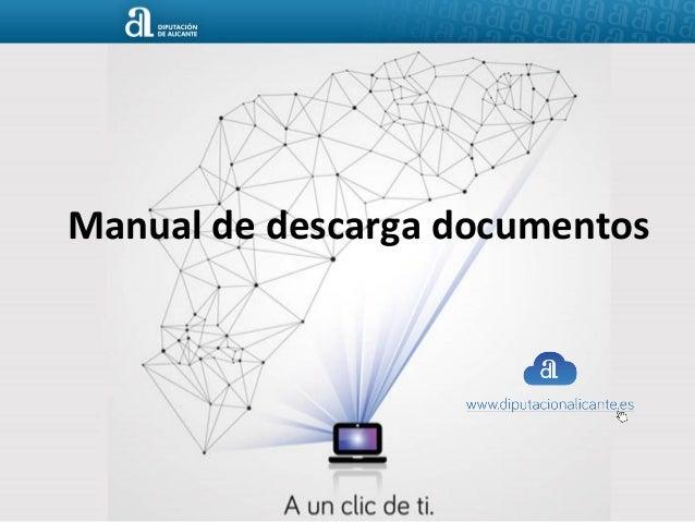 Manual de descarga de documentos desde la web de Diputación de Alicante