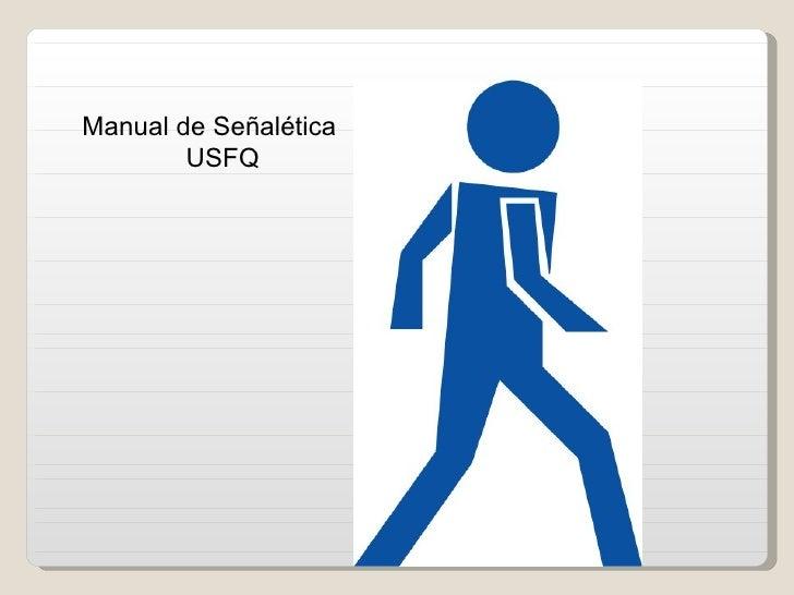Manual De SeñAletica Usfq