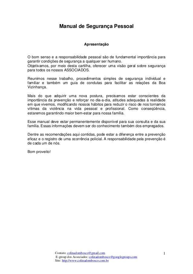 Contato: colinadombosco@gmail.com Site: http://www.colinadombosco.com.br E-group dos Associados: colinadombosco@googlegrou...