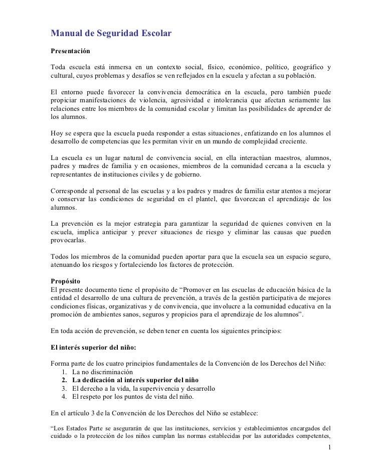 Manual de Seguridad EscolarPresentaciónToda escuela está inmersa en un contexto social, físico, económico, político, geogr...