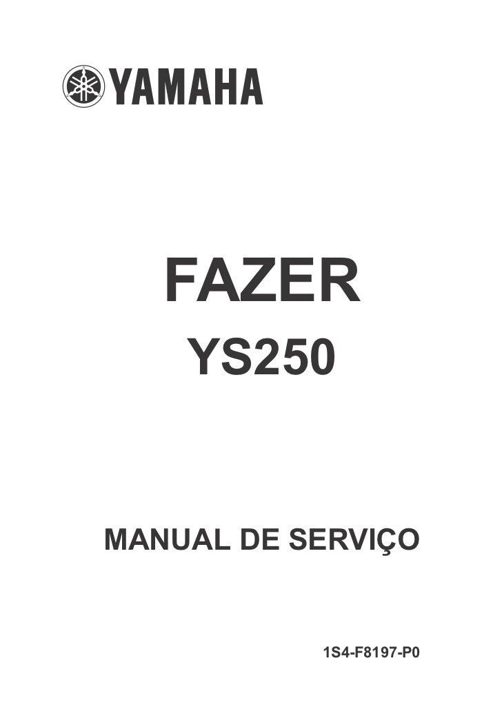 FAZER    YS250MANUAL DE SERVIÇO           1S4-F8197-P0