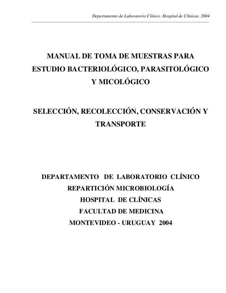 MANUAL DE TOMA DE MUESTRAS PARA ESTUDIO BACTERIOLÓGICO, PARASITOLÓGICO Y MICOLÓGICO