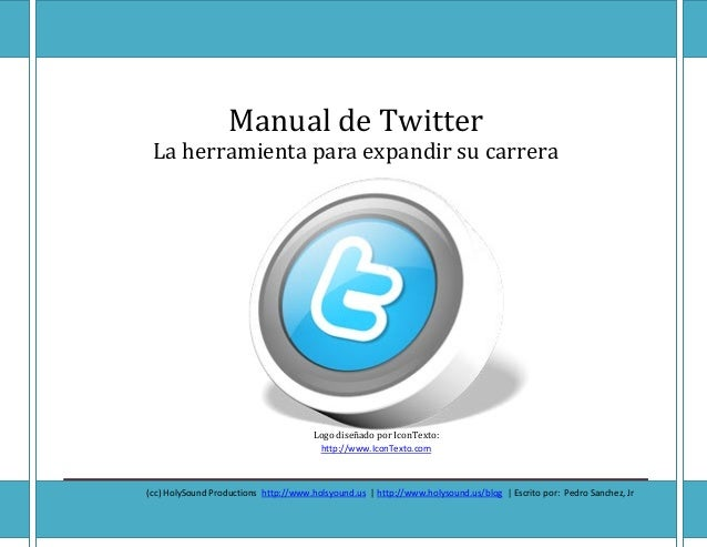 The Twit The Twitter Manual - (ccafadfadfadfadsfasdfadsfadsfa[Type text] Page 1 Manual de Twitter La herramienta para expa...
