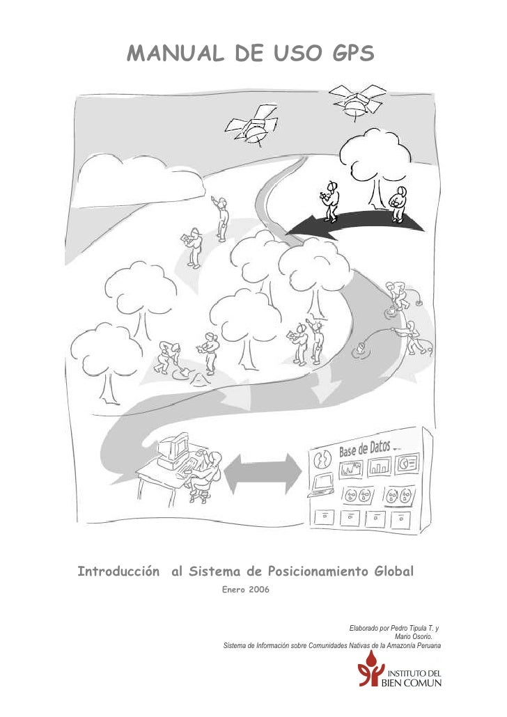 MANUAL DE USO GPSIntroducción al Sistema de Posicionamiento Global                     Enero 2006                         ...