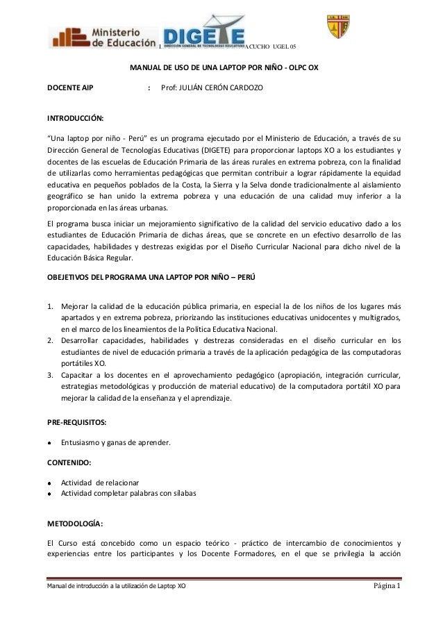 I.E LOS LIBERTADORES DE AYACUCHO UGEL 05                               MANUAL DE USO DE UNA LAPTOP POR NIÑO - OLPC OXDOCEN...