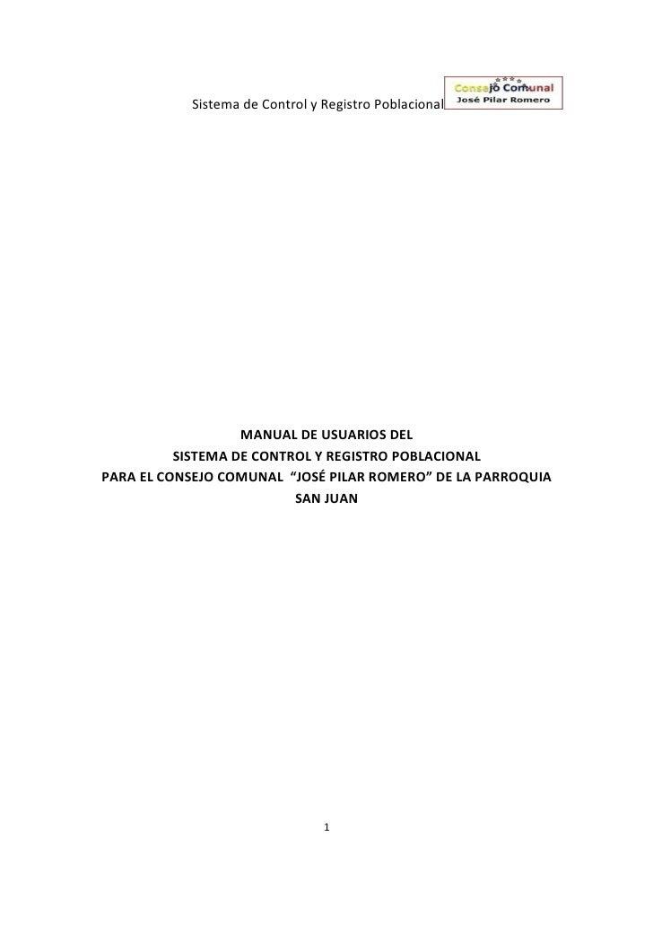 Sistema de Control y Registro Poblacional                        MANUAL DE USUARIOS DEL           SISTEMA DE CONTROL Y REG...