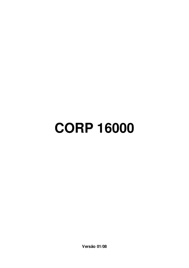 CORP 16000   Versão 01/08