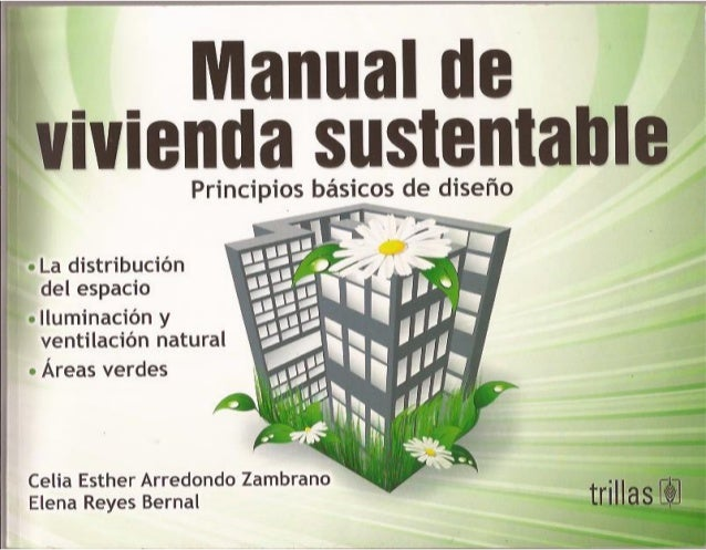Manual de vivienda sustentable for Arquitectura sustentable pdf