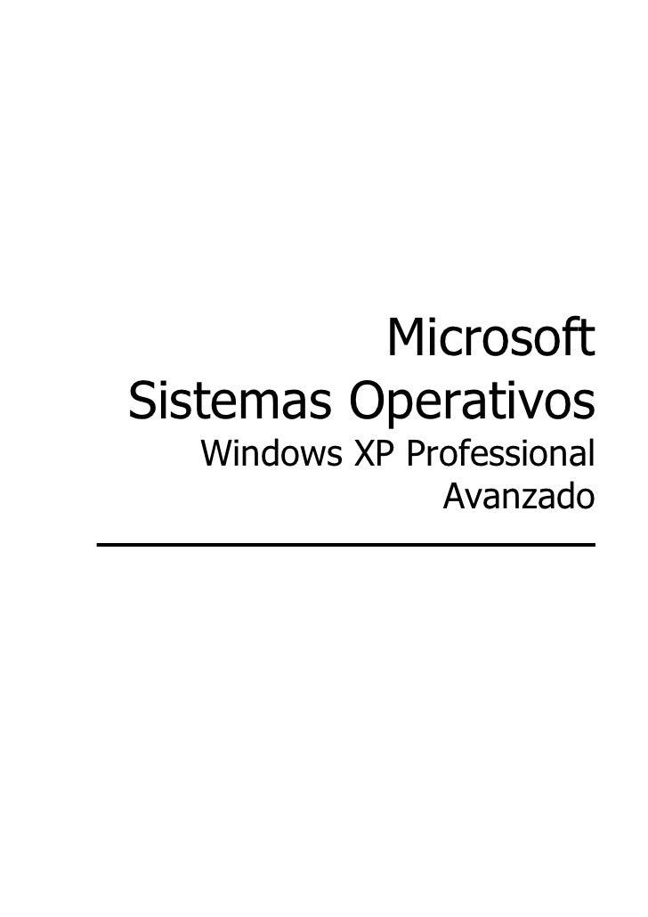 MicrosoftSistemas Operativos  Windows XP Professional               Avanzado