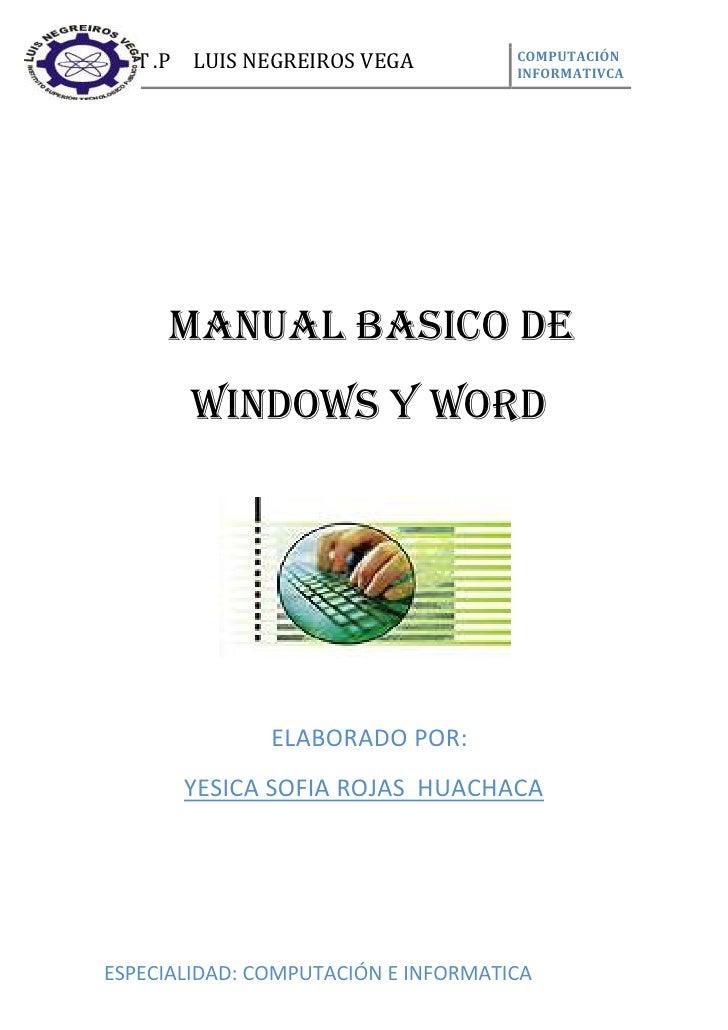 I.S .T .P   LUIS NEGREIROS VEGA      COMPUTACIÓN                                     INFORMATIVCA        MANUAL BASICO DE ...