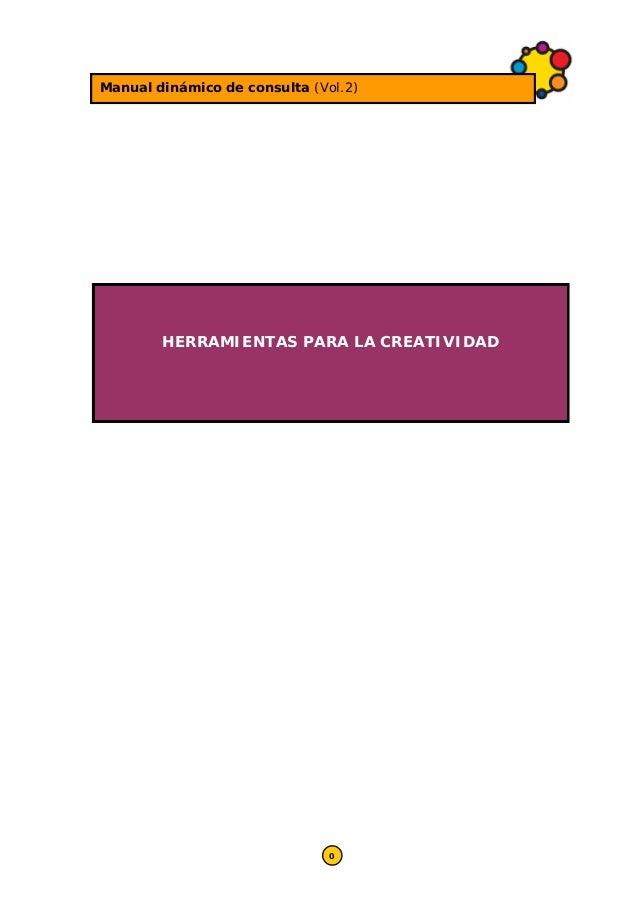Manual dinámico de consulta (Vol.2)  HERRAMIENTAS PARA LA CREATIVIDAD  0
