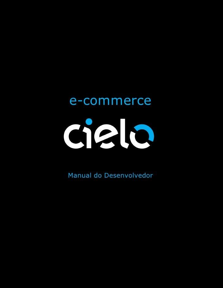e-commerceManual do desenvolvedorVersão 1.5.5                                7                      e-commerce            ...
