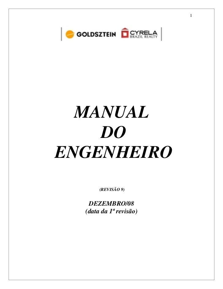 1  MANUAL    DOENGENHEIRO       (REVISÃO 9)   DEZEMBRO/08  (data da 1ª revisão)