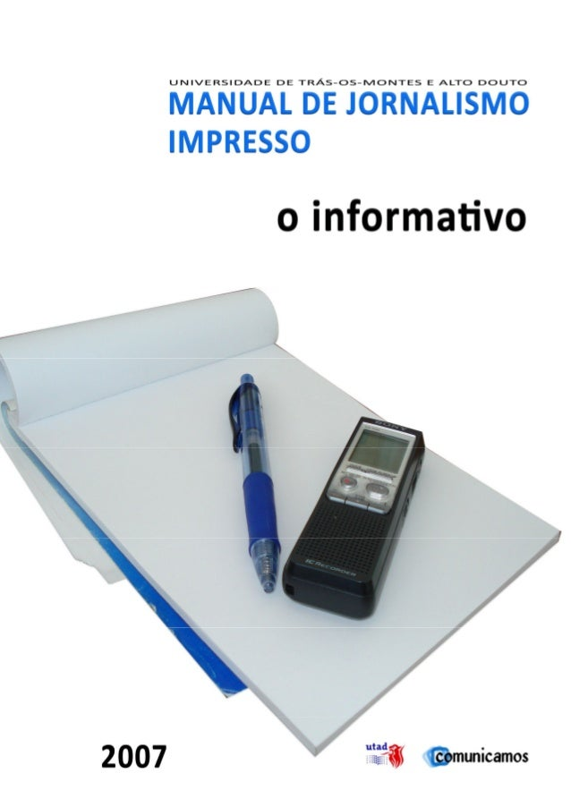 2007           MANUAL DE JORNALISMO IMPRESSO                  FICHA TÉCNICA                             TITULO:           ...