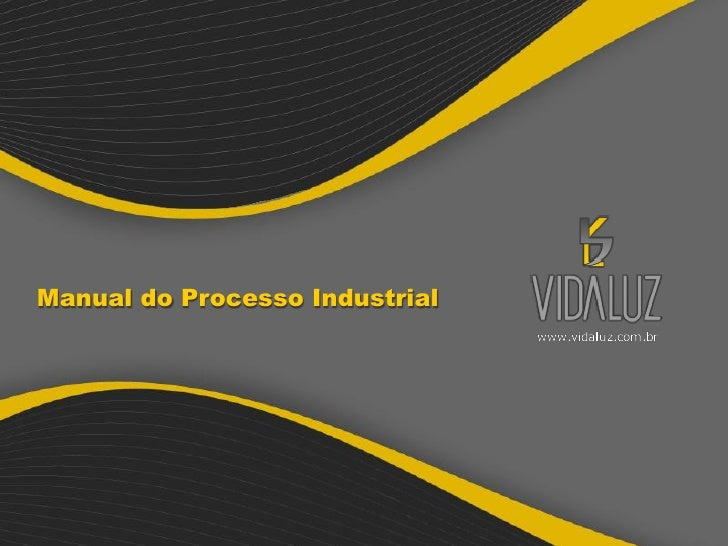 Manual do Processo Industrial